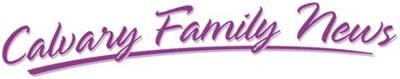 Calvary Family News